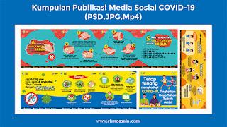 Kumpulan Publikasi Media Sosial COVID-19 (PSD,JPG,Mp4)