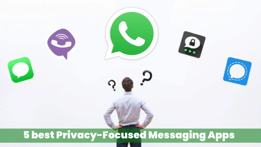 Best 5 WhatsApp Alternatives   5 Apps to Replace WhatsApp   Privacy-Focused Messaging Apps