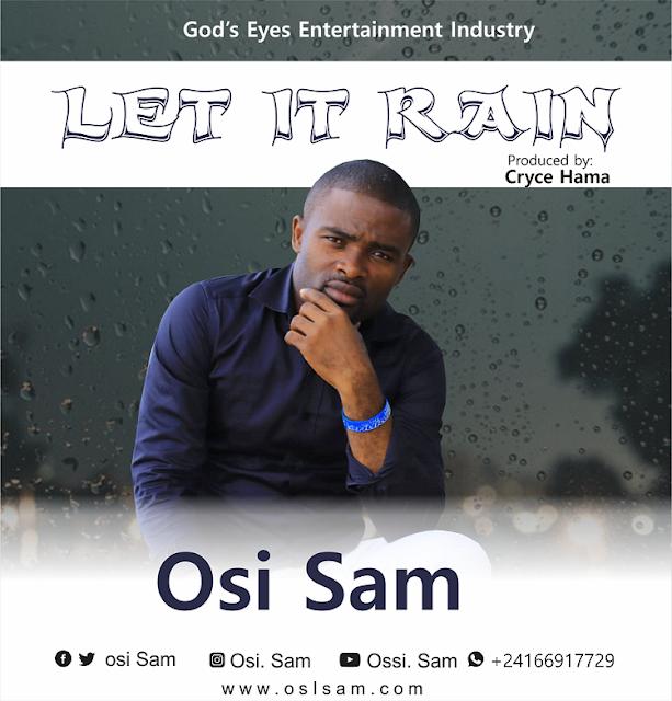 Osi Sam -Let It Rain And Lyrics