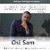 Audio: Osi Sam -Let It Rain And Lyrics