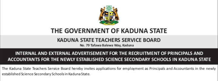 APPLY: Principals and Accountants Urgently Needed at Science Secondary Schools in Kaduna State - KADUNA STATE KADUNA STATE TEACHERS SERVICE BOARD