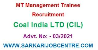 Coal India Management Trainee MT 2021 Apply Online