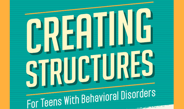 Creating Structure For Teens With Behavioral Disorders