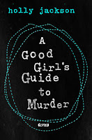 Cover: A Good Girl's Guide to Murder - Holly Jackson