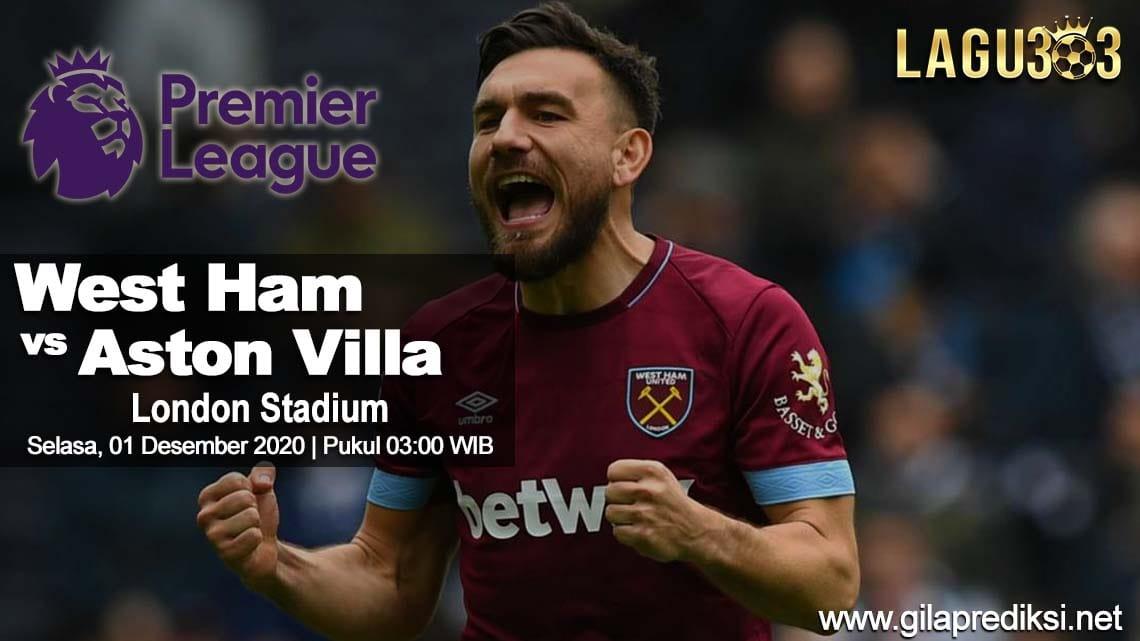 Prediksi West Ham United vs Aston Villa 01 Desember 2020 pukul 03:00 WIB