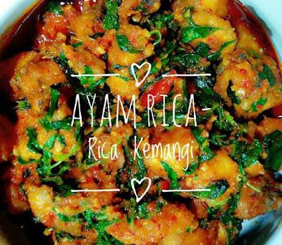 Resep Ayam Rica Rica Kemangi Super Pedas Yang Empuk