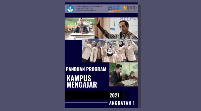 Panduan Program Kampus Mengajar Angkatan 1 Tahun 2021
