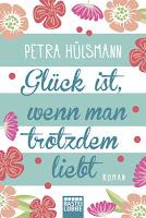 https://www.luebbe.de/bastei-luebbe/buecher/frauenromane/glueck-ist-wenn-man-trotzdem-liebt/id_5380130