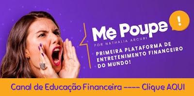 Me Poupe - Canal de Educação Financeira (Clique AQUI)