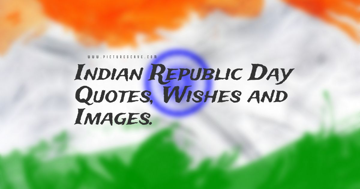 Indian Republic Day Quotes, Wishes, Wallpapers and Images