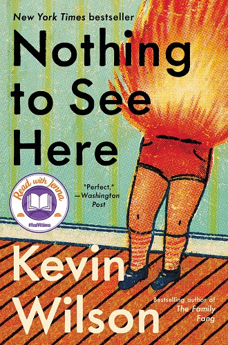 Nothing to See Here by Kevin Wilson pdf