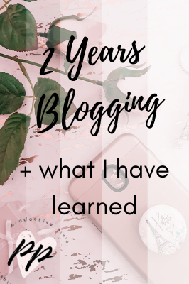 2 Years Blogging + What I Have Learned