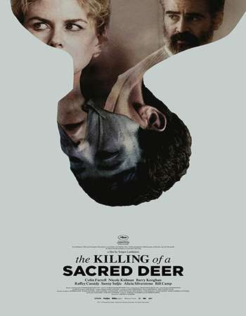 Poster Of Hollywood Film Watch Online The Killing of a Sacred Deer 2017 Full Movie Download Free Watch Online 300MB