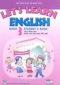 Let'S Learn English Book 3 - Student'S Book: Sách Tiếng Anh Dùng Cho Học Sinh Tiểu Học - Nguyễn Quốc Tuấn