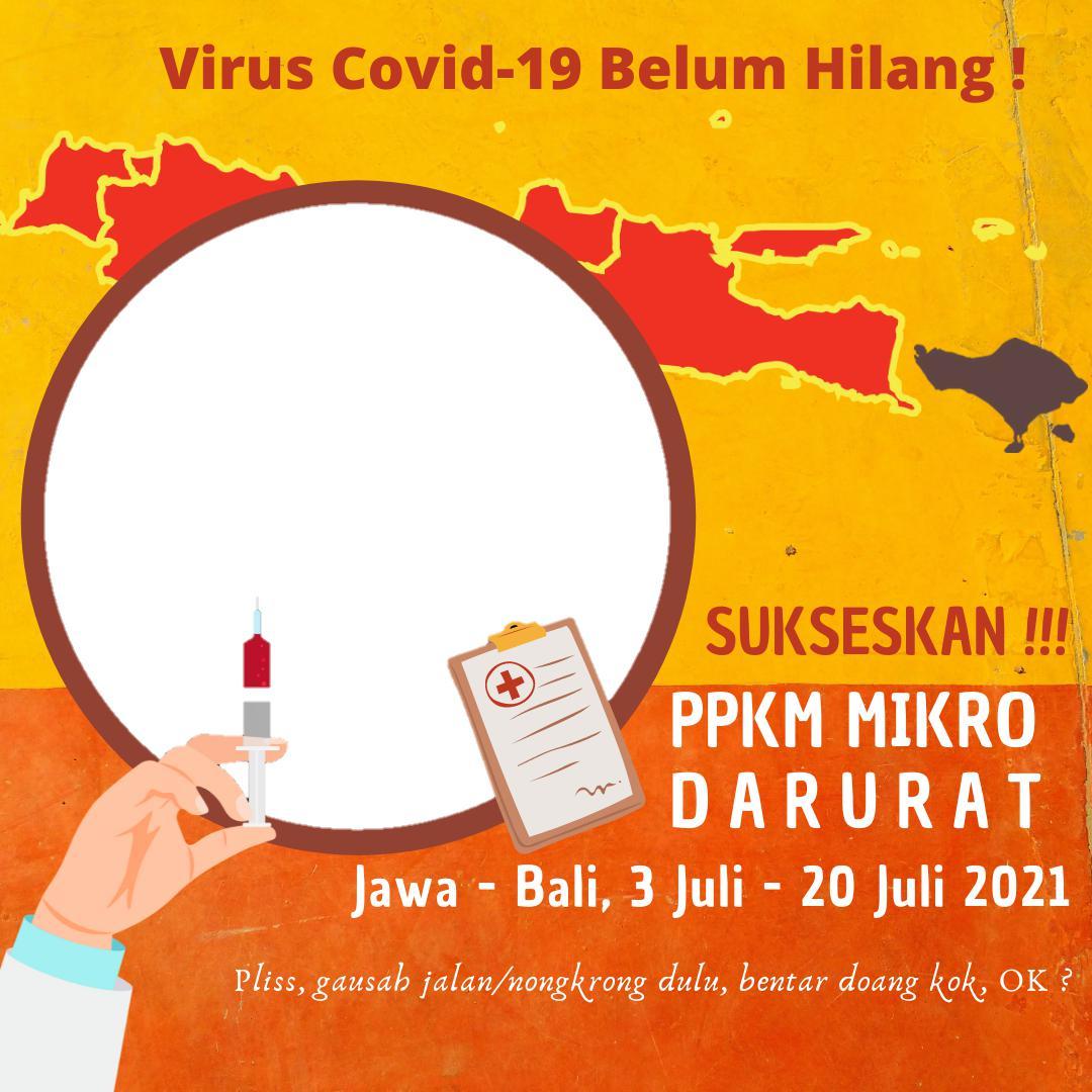 Template Bingkai Foto Twibbon Dukung PPKM Darurat Jawa-Bali 3 sampai 20 Juli 2021 - Twibbonize