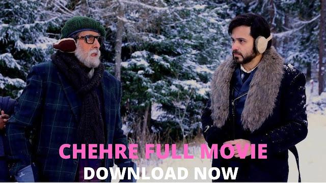 Chehre Full Movie Download Filmywap Filmyzilla [480p & 720p]