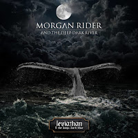 "Ο δίσκος των Morgan Rider and The Deep Dark River ""Leviathan and The Deep, Dark Blue"""