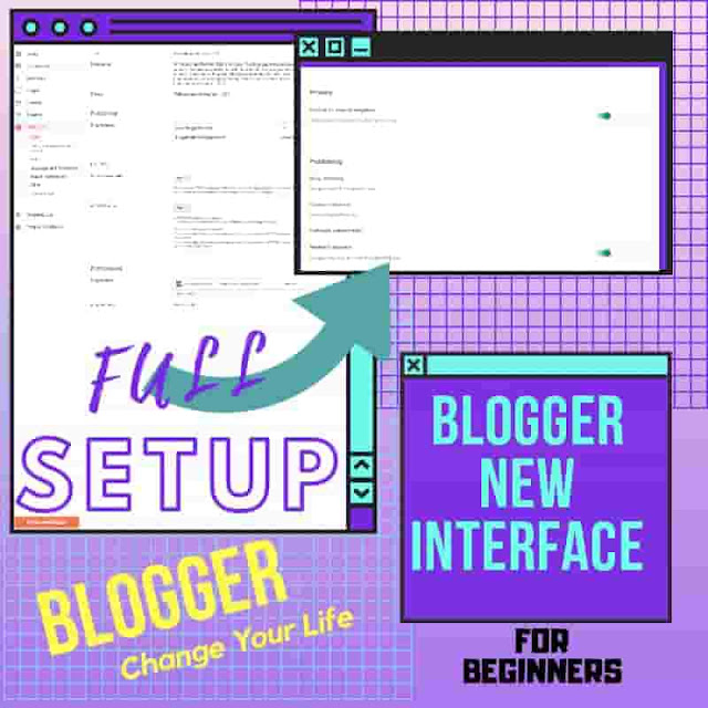 Blogger new Interface
