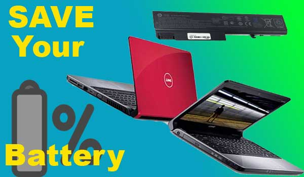 Save your laptop battery