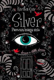 """""""Silver. Pierwsza księga snów"""" Kerstin Gier - recenzja"""