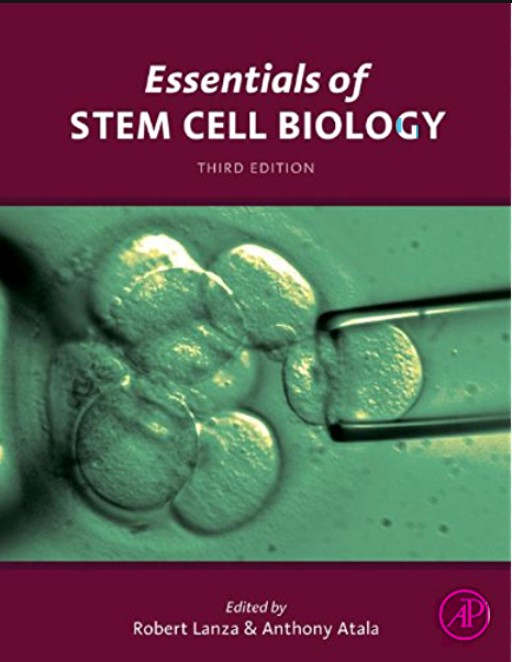 Essentials of Stem Cell Biology 3 Edition Robert Lanza, Anthony Atala in pdf