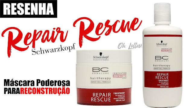 Resenha - Máscara de Tratamento Repair Rescue da Schwarzkopf