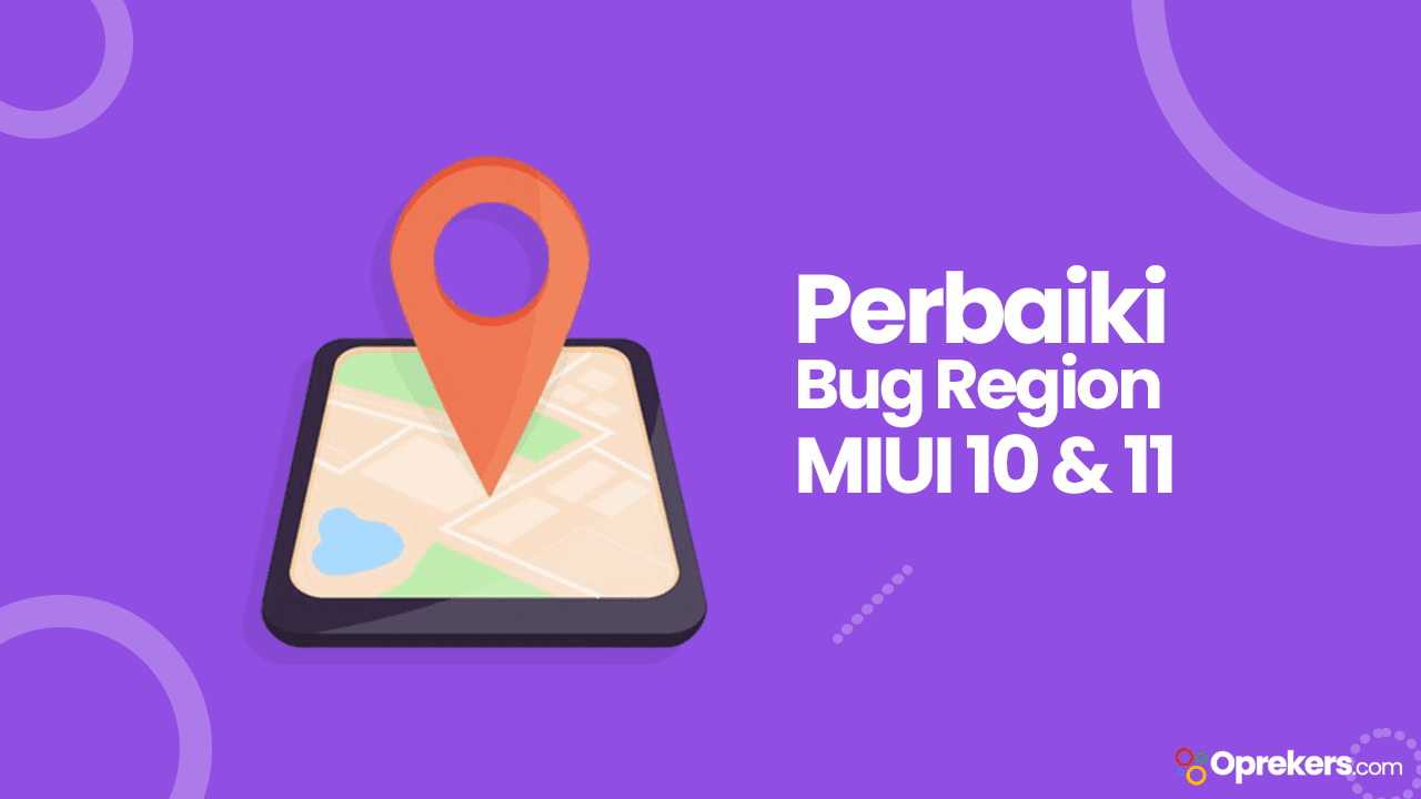 Cara Fix Bug Region pada MIUI 10 & 11 [Terbaru]