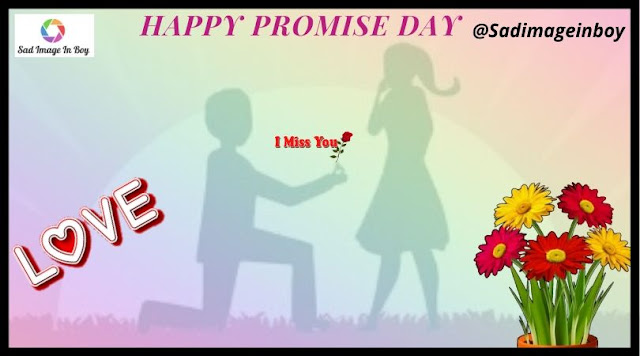Promise Day images | promise day, happy promise day, promise day quotes, love msg, promise quotes