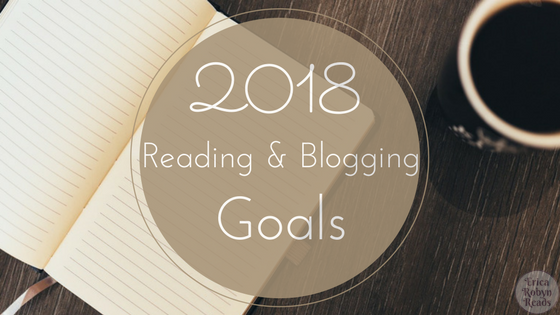 My 2018 Reading & Blogging Goals