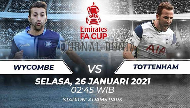 Prediksi Wycombe Wanderers vs Tottenham Hotspur, Selasa 26 Januari 2021 Pukul 02.45 WIB