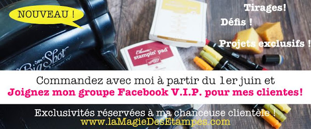 Groupe Facebook V.I.P. pour mes clientes Stampin' Up! Marika Lemay