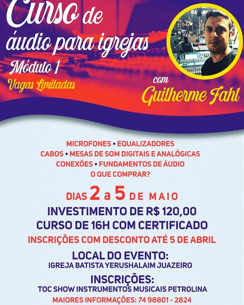 2b8865ffa PRIMEIRO CURSO DE MESA ÁUDIO PARA IGREJAS NO VALE DO SÃO FRANCISCO ...