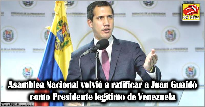 Asamblea Nacional volvió a ratificar a Juan Guaidó como Presidente legítimo de Venezuela