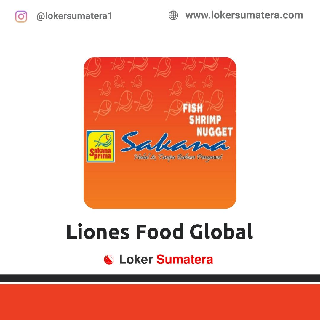 Lowongan Kerja Pekanbaru: Liones Food Global Oktober 2020