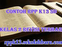 Contoh RPP K13 SD Kelas 2 Revisi Terbaru