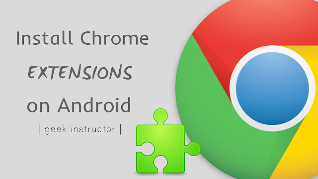 Install Google Chrome extension on Android