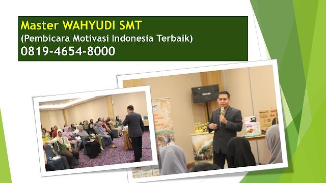 PEMBICARA MOTIVASI INDONESIA,  MOTIVATOR INDONESIA TERBAIK, MOTIVATOR TERKENAL INDONESIA, MOTIVATOR MUDA INDONESIA, opembicara motivator opembicara motivasi indonesia opembicara motivasi wanita opembicara motivasi opembicara motivasi surabaya opembicara motivasi psikologi otarif pembicara motivator opembicara seminar motivasi surabaya opembicara seminar motivasi jogja omateri pembicara motivasi omotivator bisnis omotivator bisnis indonesia omotivator bisnis jaringan omotivator bisnis terbaik indonesia omotivator bisnis online omotivator bisnis dunia omotivator bisnis jakarta omotivator bisnis bandung omotivator bisnis adalah  omotivator indonesia WAHYUDI SMT omotivator indonesia adalah WAHYUDI SMT omotivator indonesia terbaik WAHYUDI SMT omotivator indonesia muda WAHYUDI SMT omotivator indonesia 2020 WAHYUDI SMT omotivator indonesia terkenal WAHYUDI SMT omotivator indonesia WAHYUDI SMT no.1 omotivator indonesia 2019 WAHYUDI SMT omotivator indonesia murah WAHYUDI SMT omotivator cinta omotivator cinta. oMotivator Entrepreneur. oMotivator Hebat oMotivator Indonesia omotivator indonesia. omotivator islam omotivator islam Indonesia. omotivator islam terbaik oMotivator Karyawan oMotivator Muda oMotivator Muda Terbaik Indonesia: Edvan M Kautsar omotivator muslim omotivator muslim Indonesia omotivator muslim terbaik omotivator nasional omotivator spiritual oMotivator Sukses omotivator terbaik oMotivator Terkenal omotivator termuda opelatihan islami opembicara nasional oPembicara Seminar oquantum rezeki oseminar jakarta otrainer motivasi otraining islami oTraining Motivasi otraining motivasi islami