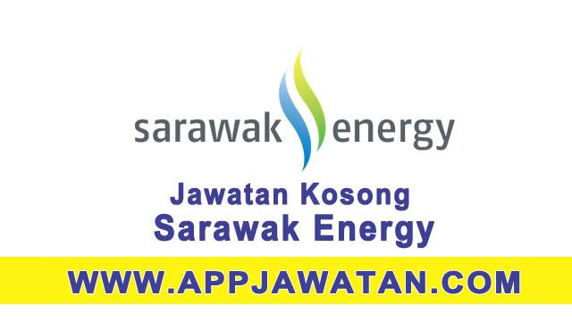 Jawatan Kosong di Sarawak Energy - 29 Mac 2017