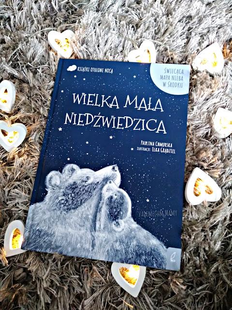 Wielka Mała Niedźwiedzica - idealna powieść do czytania na dobranoc.