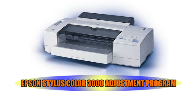 Epson Stylus Color 3000 Printer Adjustment Program