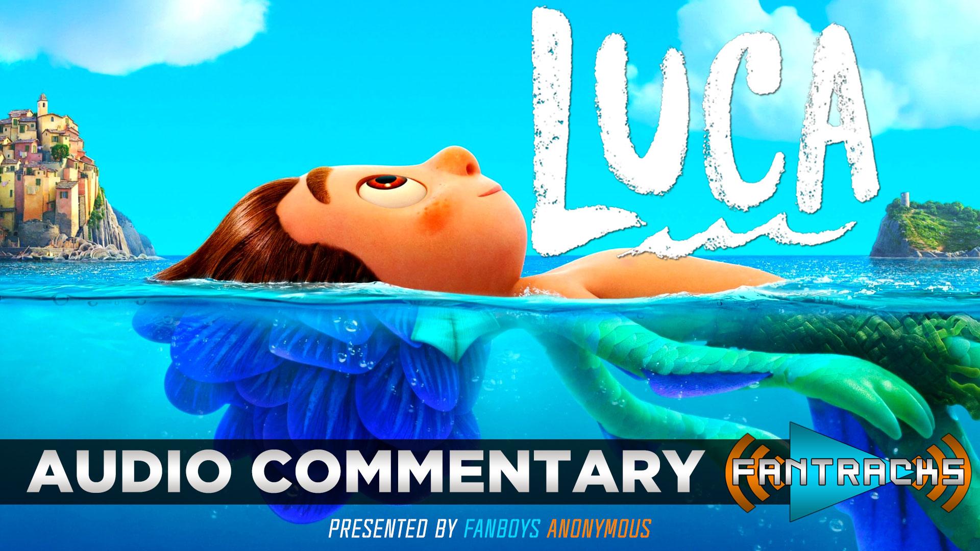 FanTracks Luca audio commentary