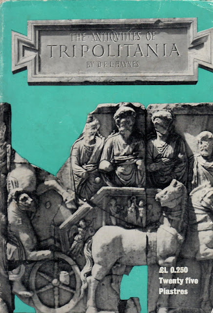 The Antiquities of Tripolitania - An archaeological and historic guide to the pre-Islamic