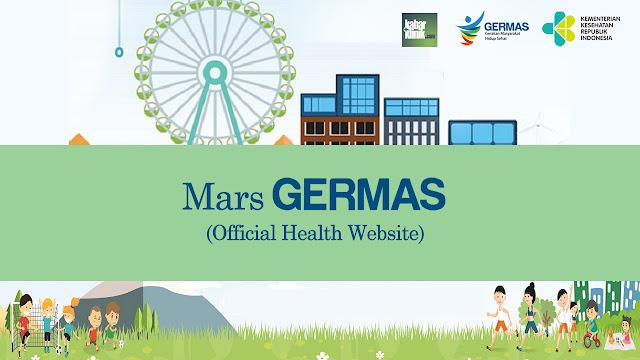 Lirik Mars GERMAS (Gerakan Masyarakat Sehat) Untuk Motivasi Hidup Sehat