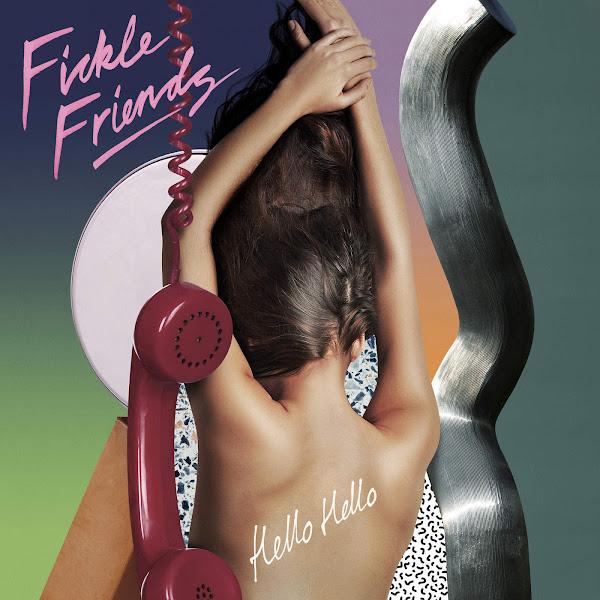 Fickle Friends - Hello Hello - Single Cover