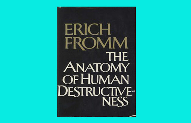 Download Erich Fromm The Anatomy Of Human Destructiveness PDF for free