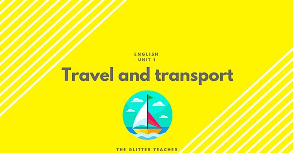 Travel and transport. B1 vocabulary