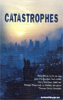 La fin du rêve - Philip Wylie Omnibus Catastrophes