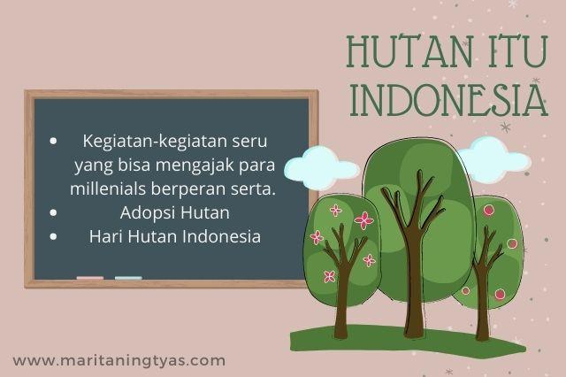 aksi nyata hutan itu indonesia