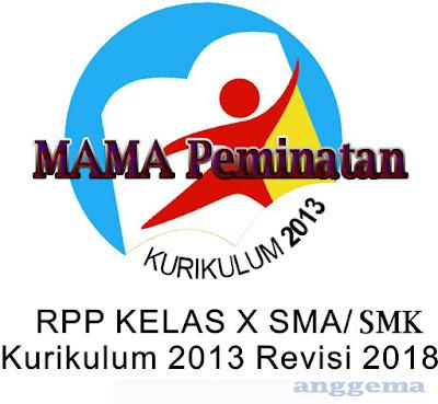 RPP MAMA Peminatan kelas 10 SMA/SMK Kurikulum 2013 Revisi 2018