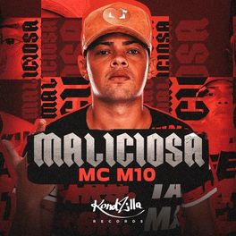 Download Música Maliciosa – MC M10 Mp3
